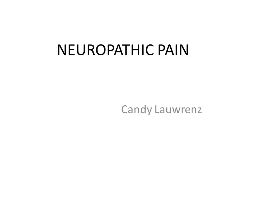 NEUROPATHIC PAIN Candy Lauwrenz