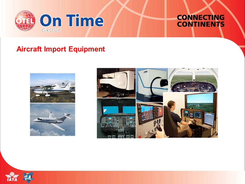 Aircraft Import Equipment