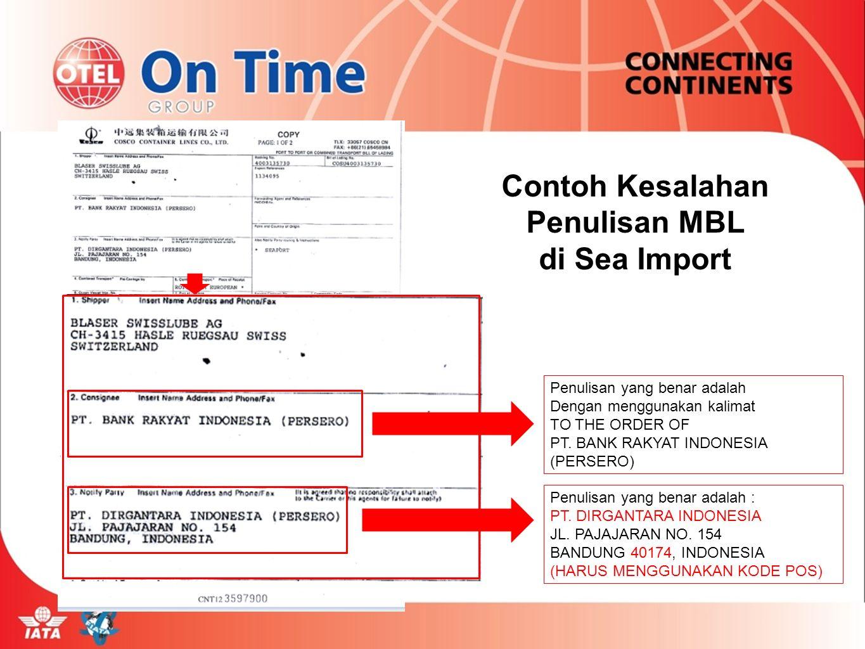 Penulisan yang benar adalah Dengan menggunakan kalimat TO THE ORDER OF PT. BANK RAKYAT INDONESIA (PERSERO) Penulisan yang benar adalah : PT. DIRGANTAR