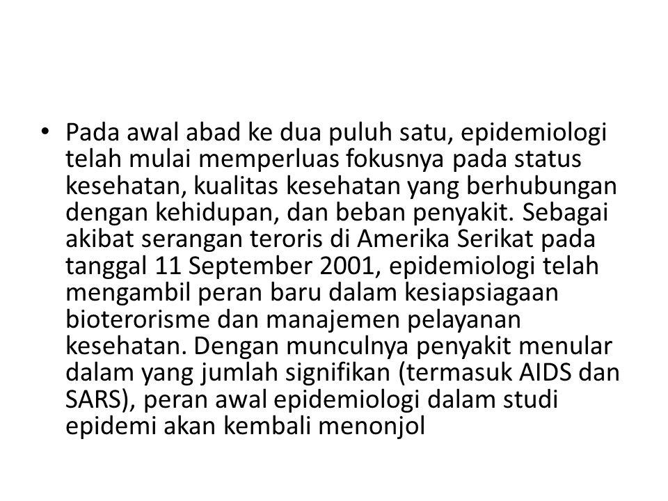 Epidemiologi dan pengobatan selalu dikaitkan sebagai disiplin ilmiah.
