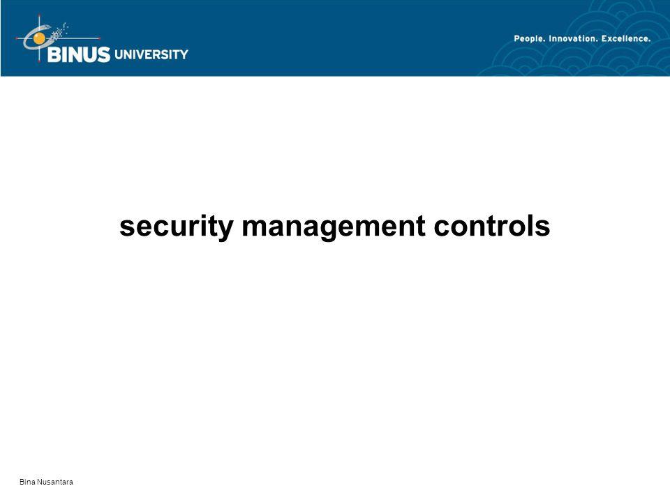 Bina Nusantara security management controls