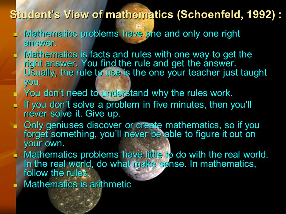 Mathematics problems have one and only one right answer.