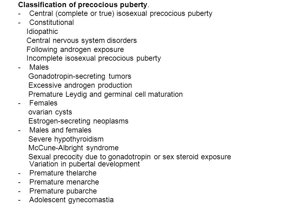 Classification of precocious puberty.