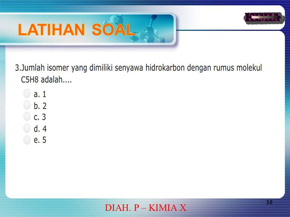 38 DIAH. P – KIMIA X
