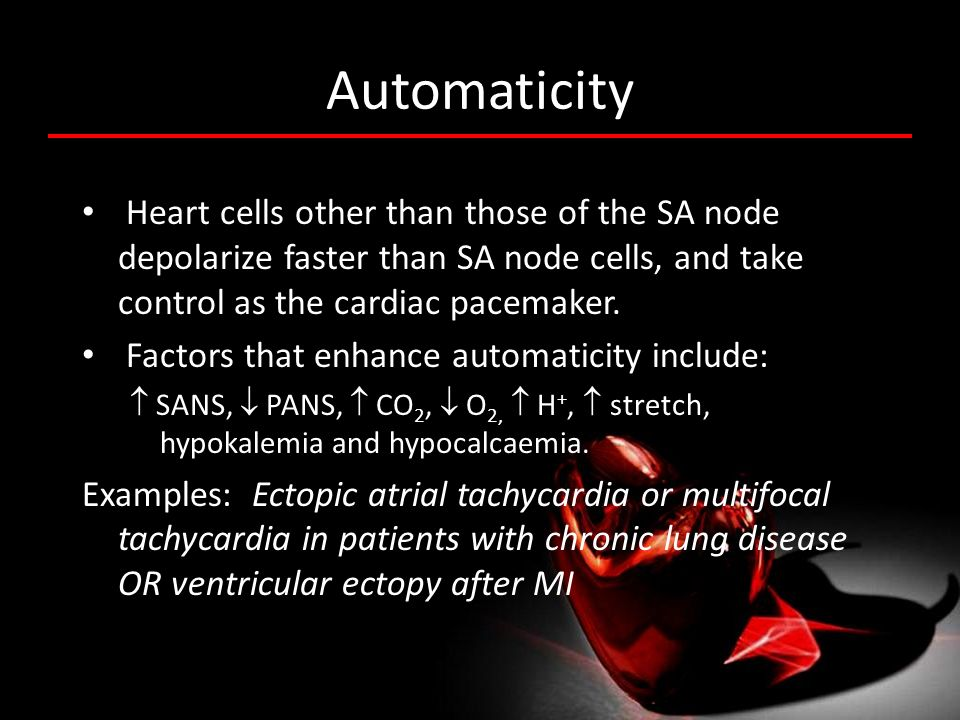 Automaticity Heart cells other than those of the SA node depolarize faster than SA node cells, and take control as the cardiac pacemaker. Factors that