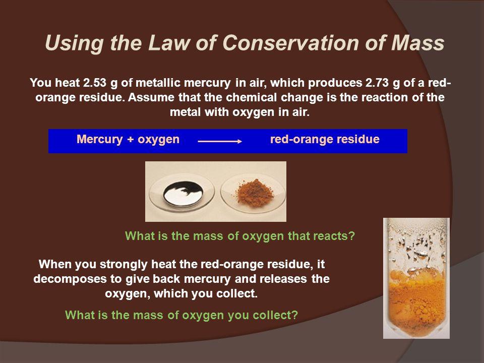  Bila massa dari salah satu elemen dalam kedua sampel itu sama, maka massa dari elemen yang lain berada dalam perbandingan dari angka yang kecil dan bulat