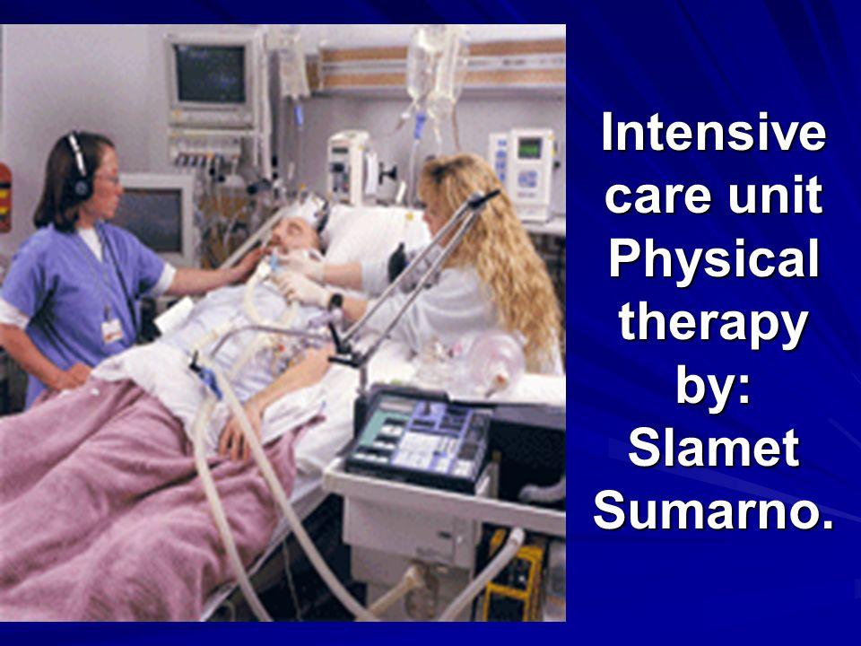 Assessment FT Kritis Di ICU Baca status riwayat dan keadaan sekarang.
