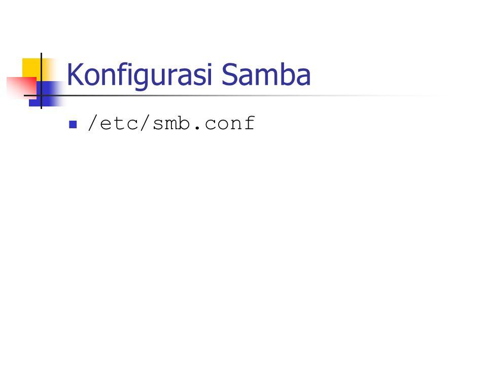 Konfigurasi Samba /etc/smb.conf