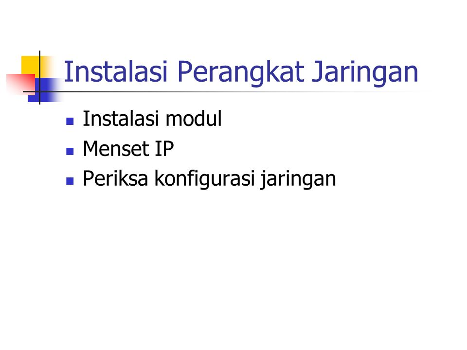 Instalasi modul # modprobe ne io=0x300 # modprobe ne2k-pci io=0x300 irq=5