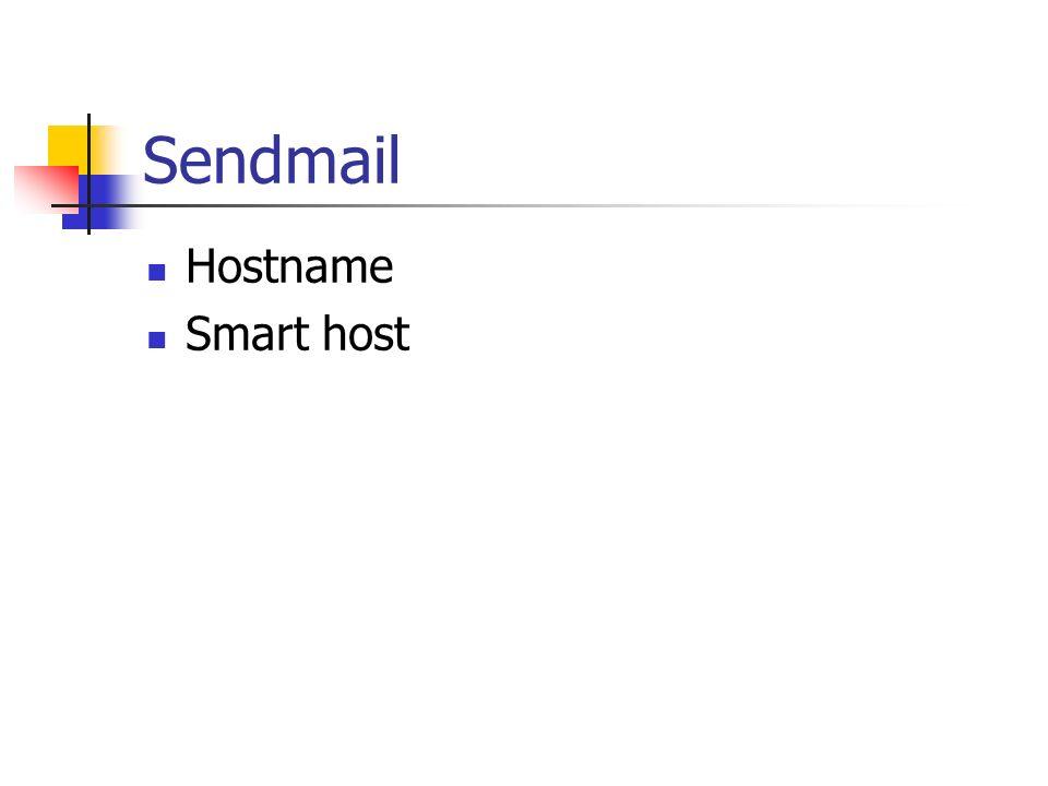 Sendmail Hostname Smart host