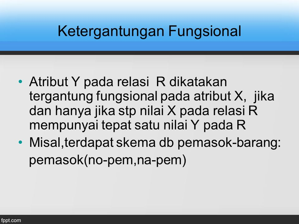 48 FDs for Customer_Rental Relation Rental(Customer_No, Property_No, RentStart, RentFinish) Customer (Customer_No, Cname) Property_Owner (Property_No, Paddress, Rent, Owner_No, Oname)