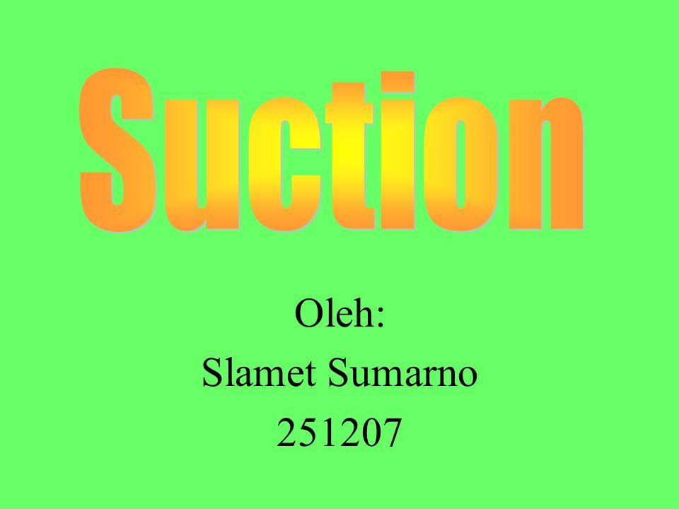 Oleh: Slamet Sumarno 251207