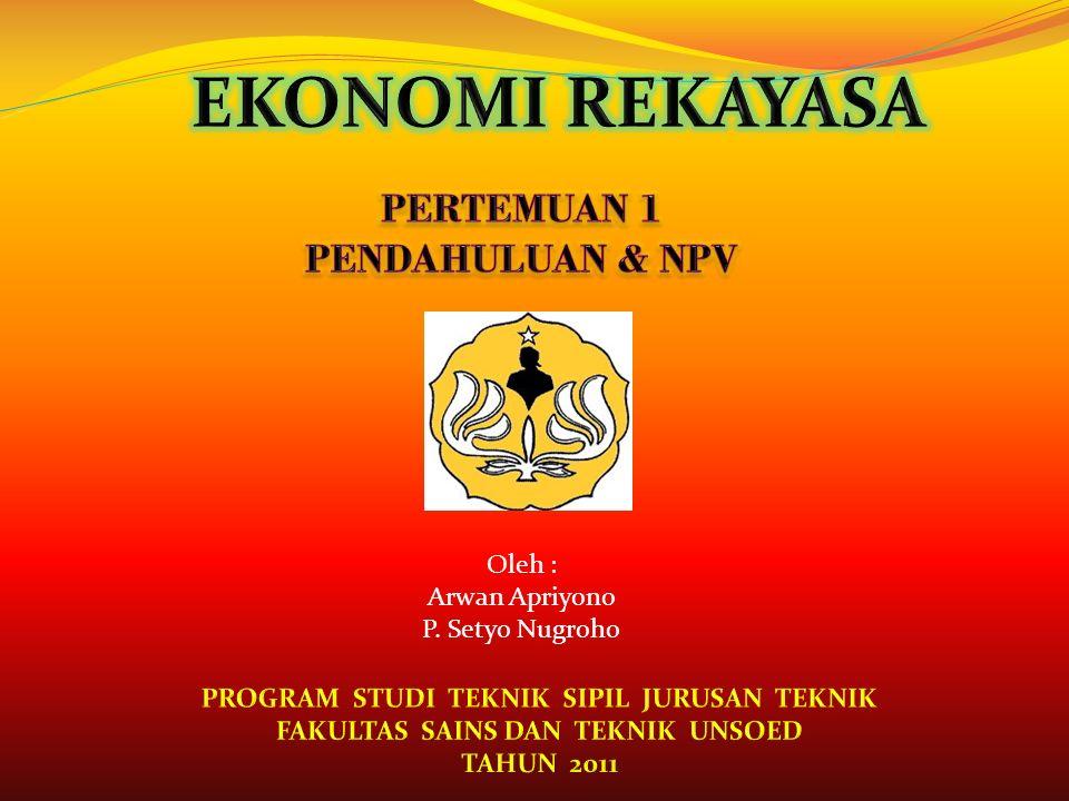 Oleh : Arwan Apriyono P. Setyo Nugroho