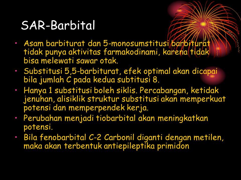 SAR-Barbital Asam barbiturat dan 5-monosumstitusi barbiturat tidak punya aktivitas farmakodinami, karena tidak bisa melewati sawar otak. Substitusi 5,