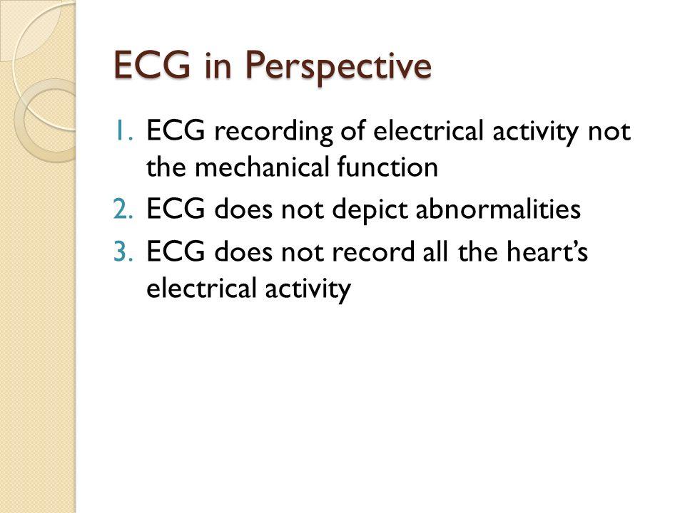 ECG Description ECG description ◦ amplitude (voltage)  recorded in mm  positive or negative or biphasic ◦ width (duration)
