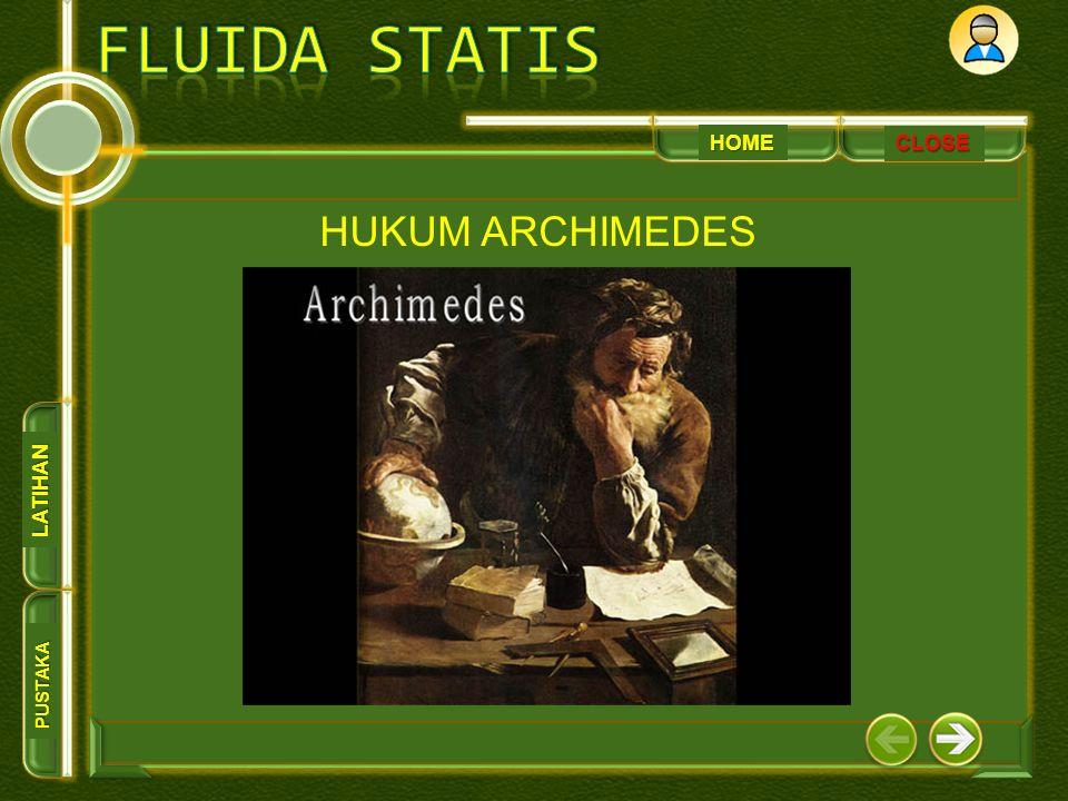 HOME PUSTAKA LATIHAN CLOSE HUKUM ARCHIMEDES