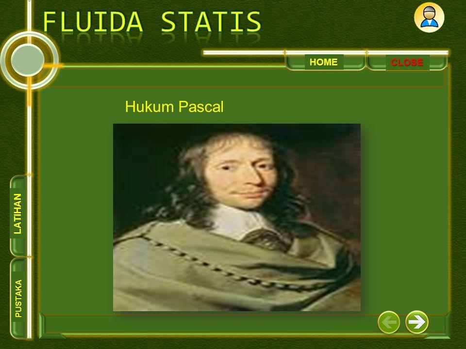 HOME PUSTAKA LATIHAN CLOSE Hukum Pascal