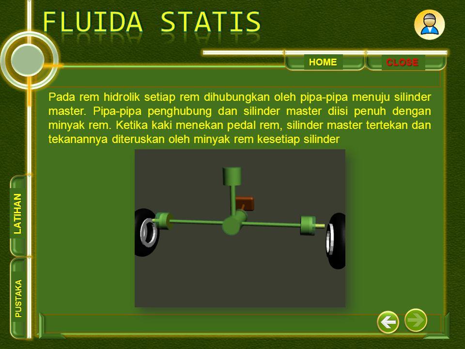 HOME PUSTAKA LATIHAN CLOSE Pada rem hidrolik setiap rem dihubungkan oleh pipa-pipa menuju silinder master. Pipa-pipa penghubung dan silinder master di