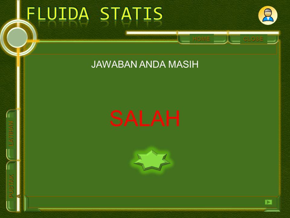 HOME PUSTAK A PUSTAK ALATIHAN CLOSE JAWABAN ANDA MASIH SALAH