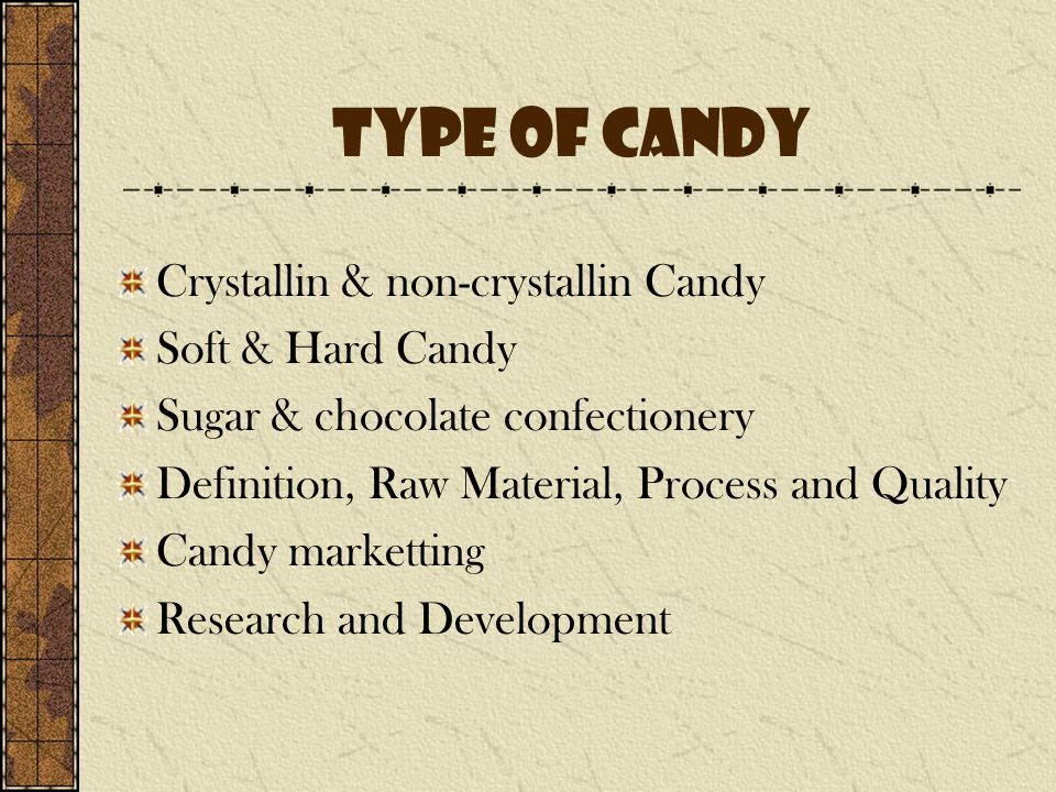 Definition & Scope Of Confectionery Industry Definition : Confectionery is the set of food items that are rich in sugar, any one or type of which is called a confection.
