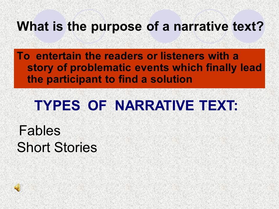 What is the purpose of a narrative text.