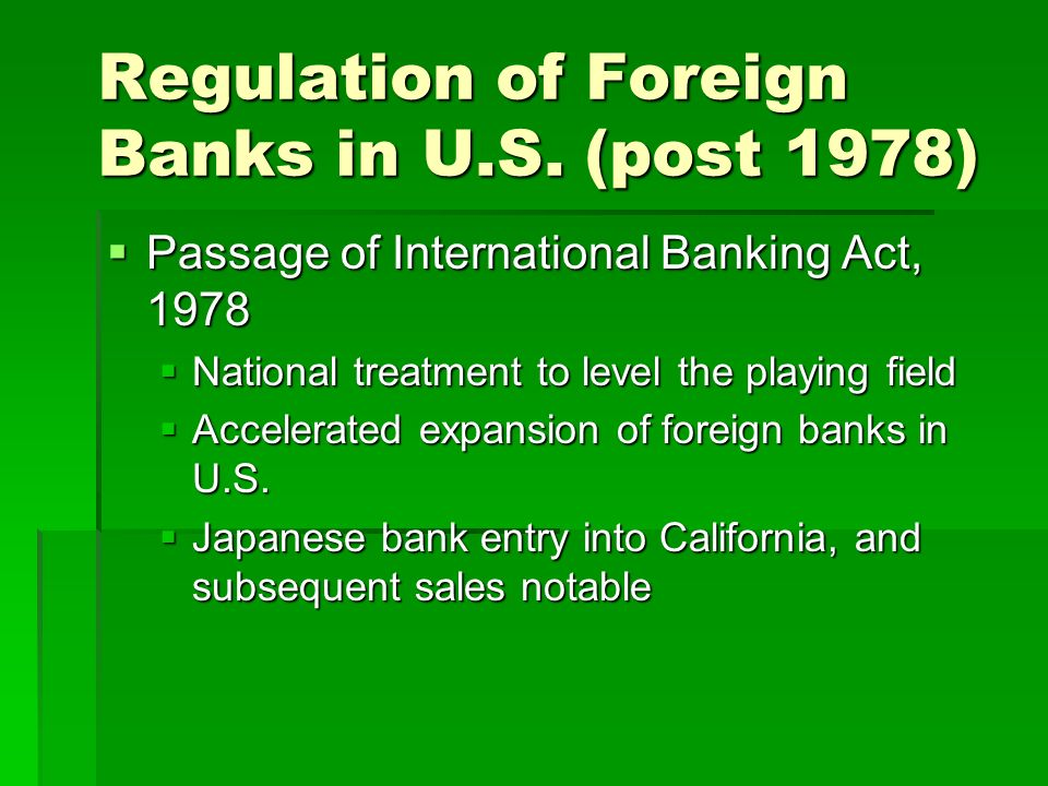 Regulation of Foreign Banks in U.S.