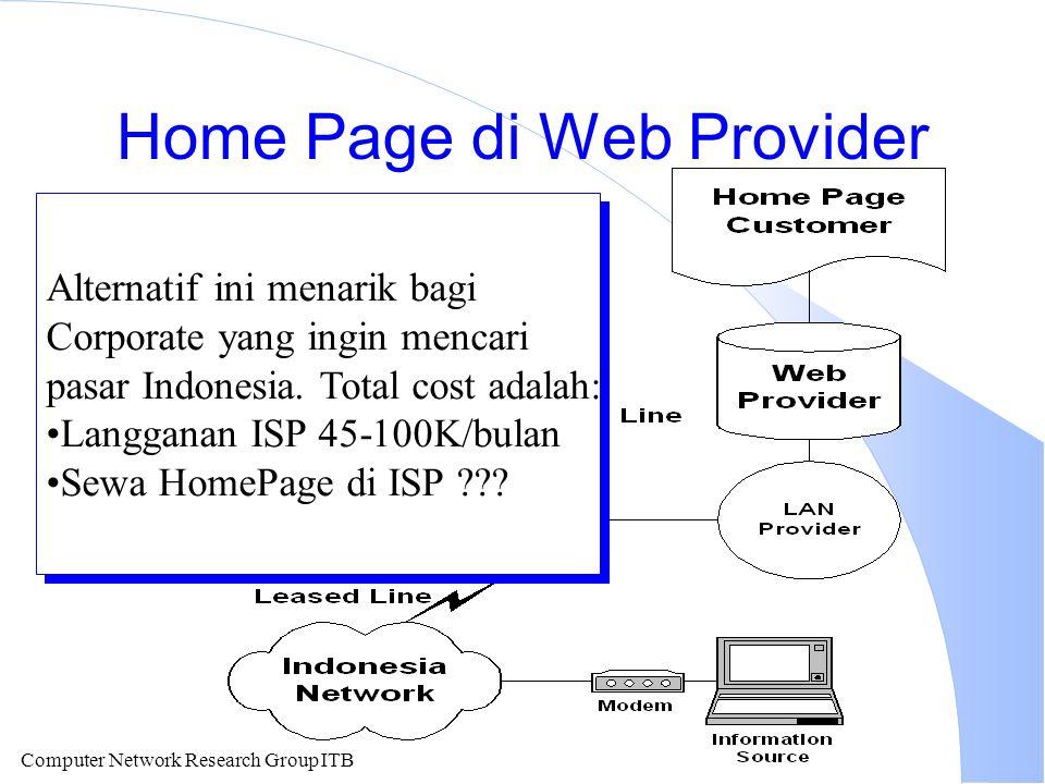 Computer Network Research Group ITB Home Page di Web Provider Alternatif ini menarik bagi Corporate yang ingin mencari pasar Indonesia.