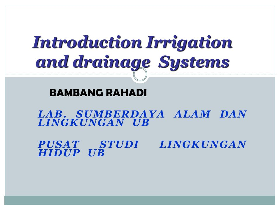 Introduction Irrigation and drainage Systems LAB.
