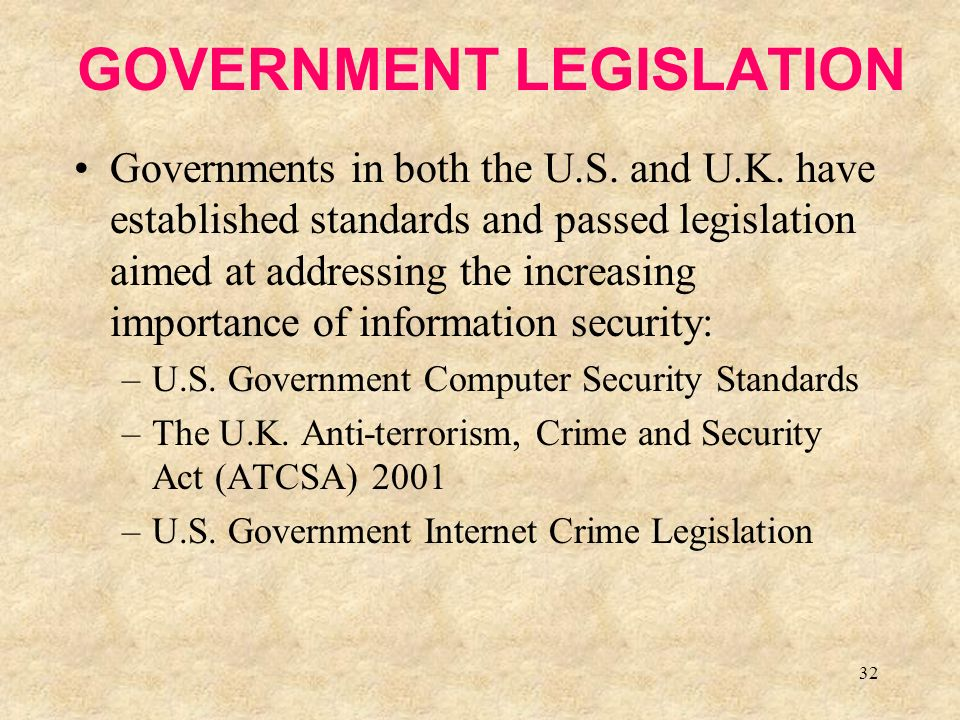 32 GOVERNMENT LEGISLATION Governments in both the U.S.