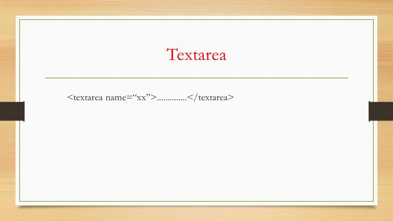 Textarea..............