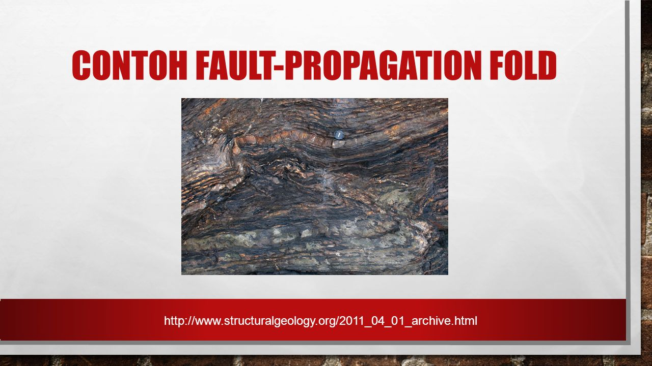 CONTOH FAULT-PROPAGATION FOLD http://www.structuralgeology.org/2011_04_01_archive.html