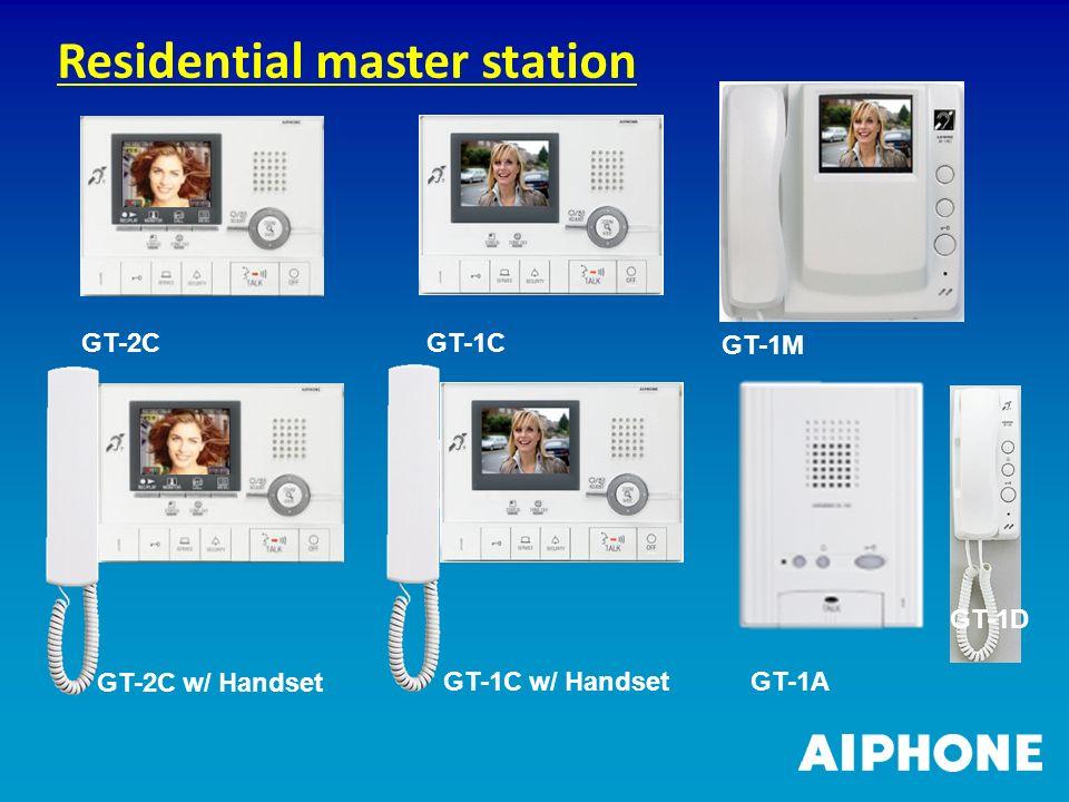 GT-2C GT-1C GT-1M GT-1A GT-1D GT-1C w/ Handset GT-2C w/ Handset Residential master station