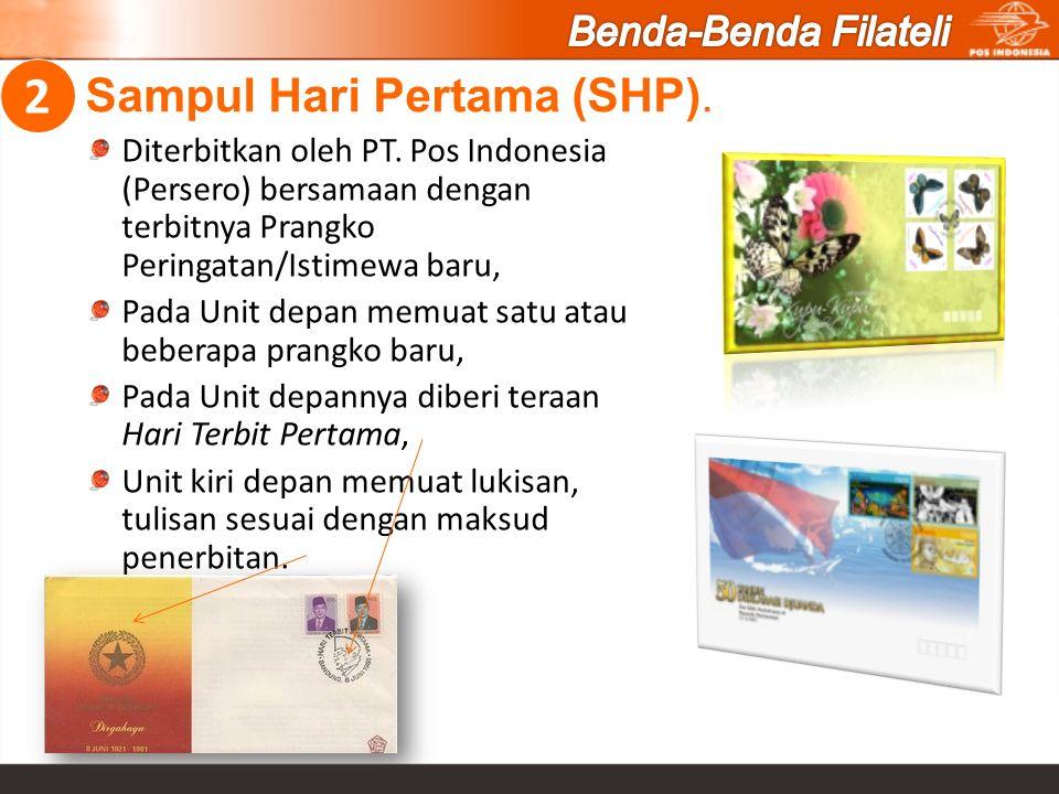 Sampul Hari Pertama (SHP). Diterbitkan oleh PT. Pos Indonesia (Persero) bersamaan dengan terbitnya Prangko Peringatan/Istimewa baru, Pada Unit depan m