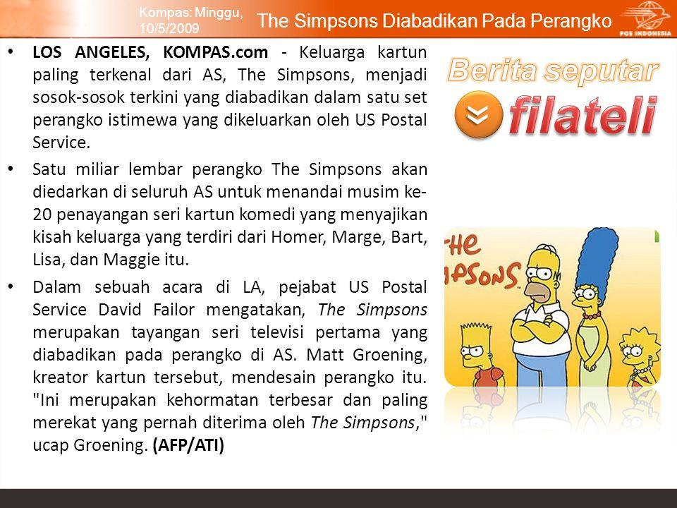 The Simpsons Diabadikan Pada Perangko LOS ANGELES, KOMPAS.com - Keluarga kartun paling terkenal dari AS, The Simpsons, menjadi sosok-sosok terkini yan