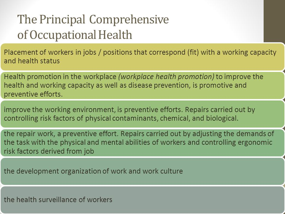 The Principal Comprehensive of Occupational Health Placement of workers in jobs / positions that correspond (fit) with a working capacity and health s