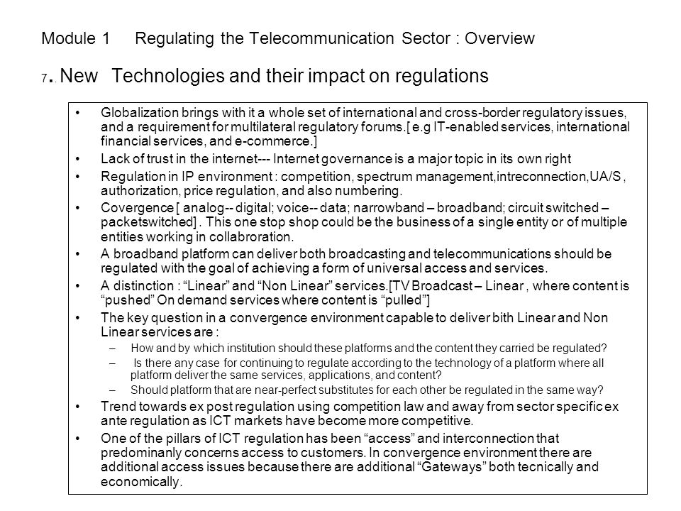 Module 1 Regulating the Telecommunication Sector : Overview 7..