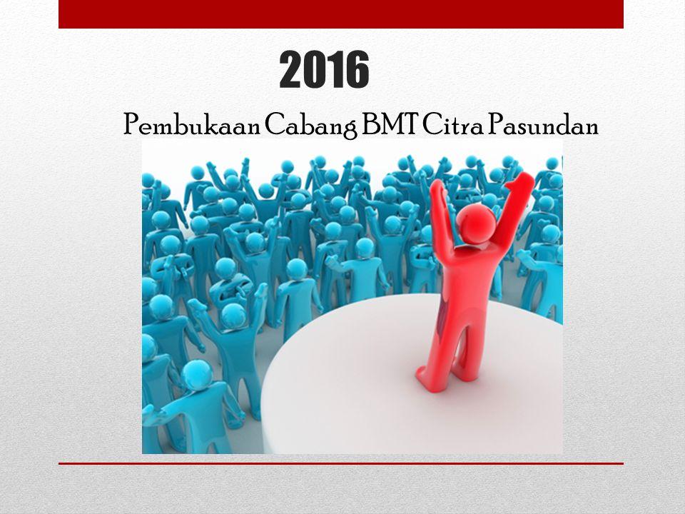 2016 Pembukaan Cabang BMT Citra Pasundan