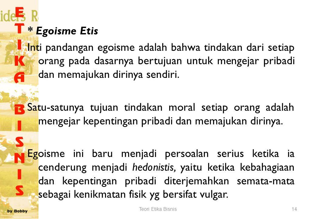 3.Teori Etika a.