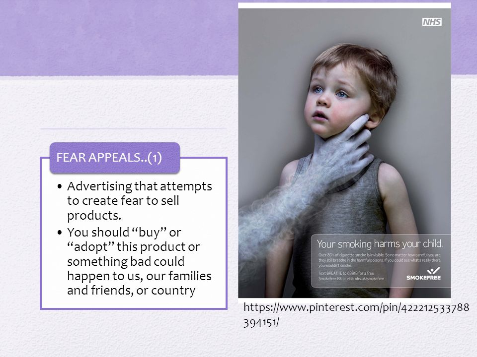 "Advertising that attempts to create fear to sell products. You should ""buy"" or ""adopt"" this product or something bad could happen to us, our families"