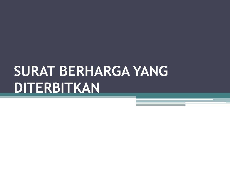 SPBU Surat berharga yang diterbitkan dan ditandatangani oleh nasabah, yang pada umumnya dilakukan sebagai jaminan atas pelunasan hutang nasabah kepada bank yang bersangkutan.