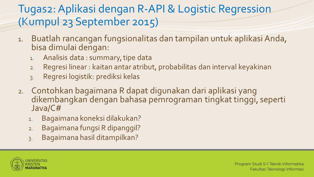 Tugas2: Aplikasi dengan R-API & Logistic Regression (Kumpul 23 September 2015) 1.