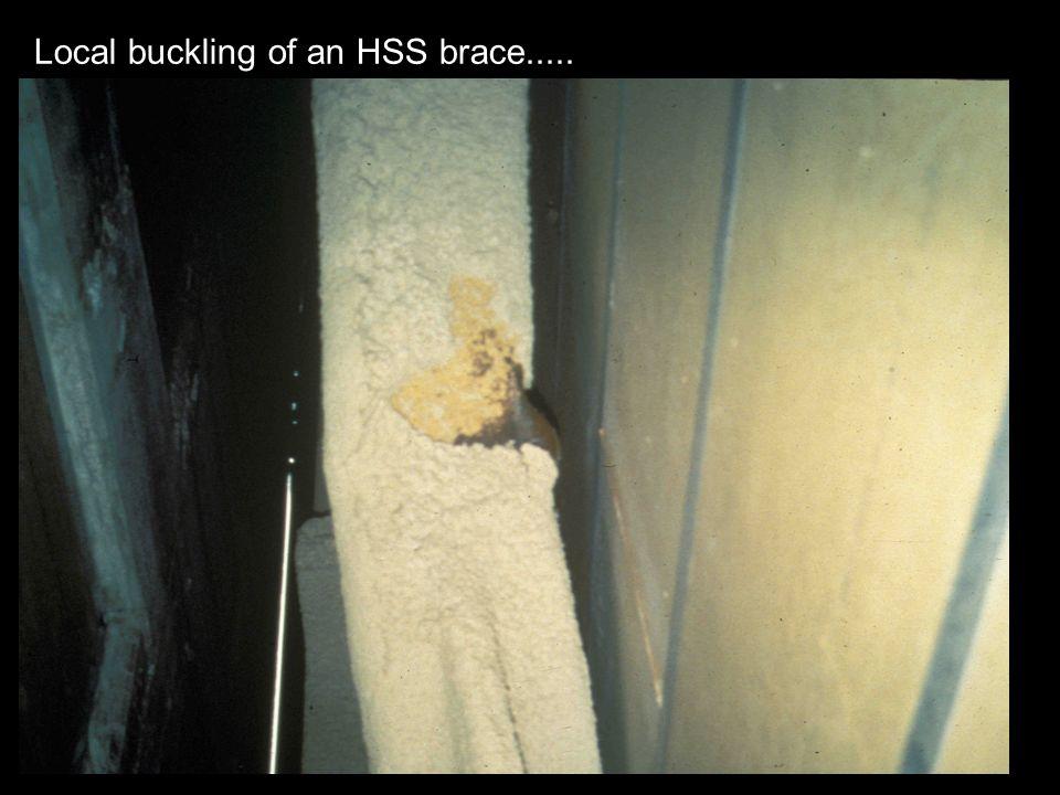 Local buckling of an HSS brace.....