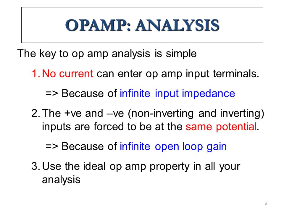 Ref:080114HKNOperational Amplifier29 Common-Mode Operation Same voltage source is applied at both terminals Ideally, two input are equally amplified Output voltage is ideally zero due to differential voltage is zero Practically, a small output signal can still be measured Note for differential circuits: Opposite inputs : highly amplified Common inputs : slightly amplified  Common-Mode Rejection