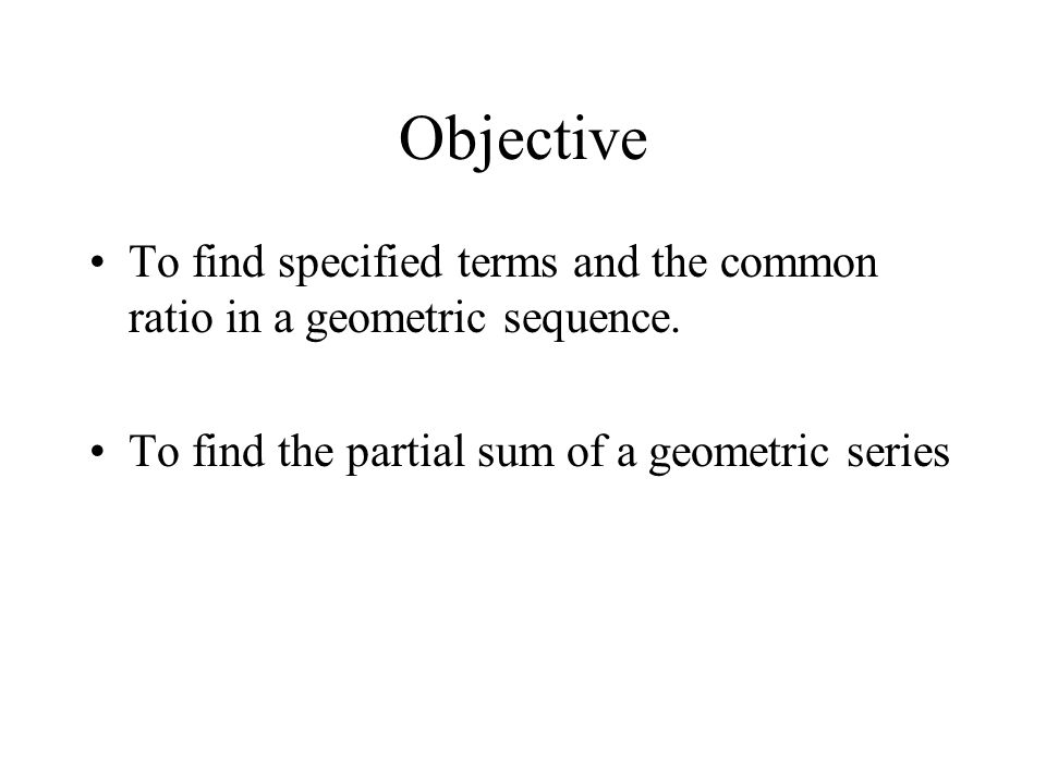 Example 7 Finding the Sums of an Infinite Geometric Series Find the sums. a) b)