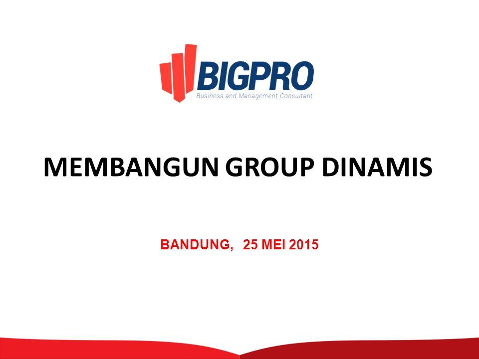 MEMBANGUN GROUP DINAMIS BANDUNG, 25 MEI 2015