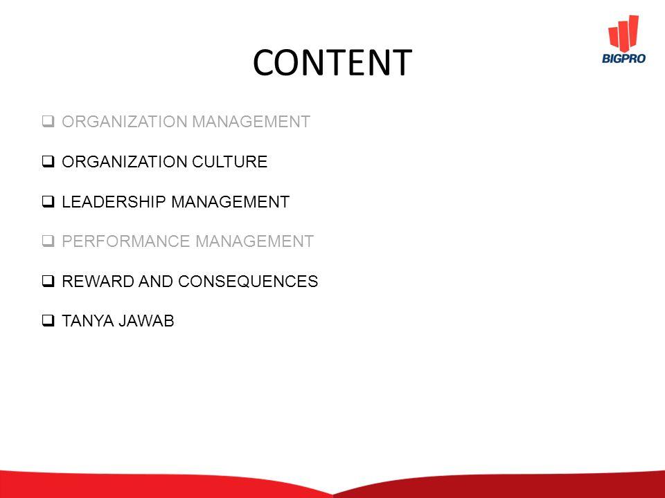 WORKFORCE PLANNING Organization Management – Organization Design Structure Level Job Evaluation – Organization Culture Commitment Role Model System Internalization