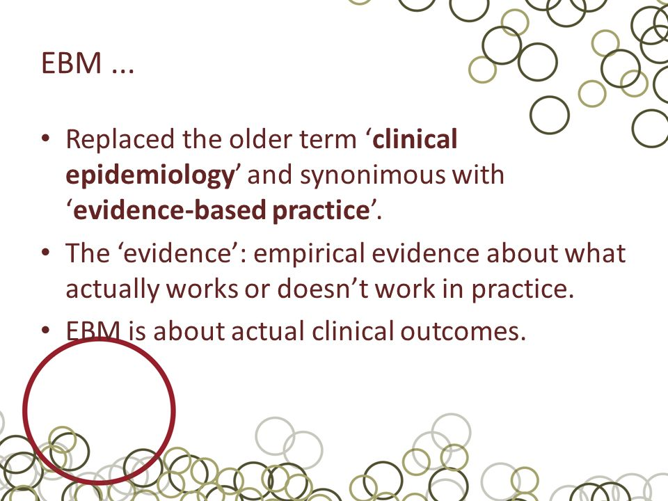 Why Do We Need EBM.