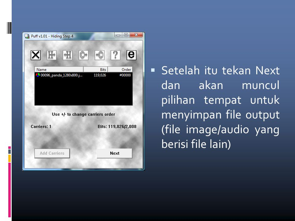  Setelah itu tekan Next dan akan muncul pilihan tempat untuk menyimpan file output (file image/audio yang berisi file lain)