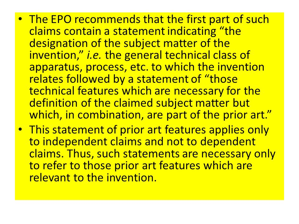 "The EPO recommends that the first part of such claims contain a statement indicating ""the designation of the subject matter of the invention,"" i.e. th"