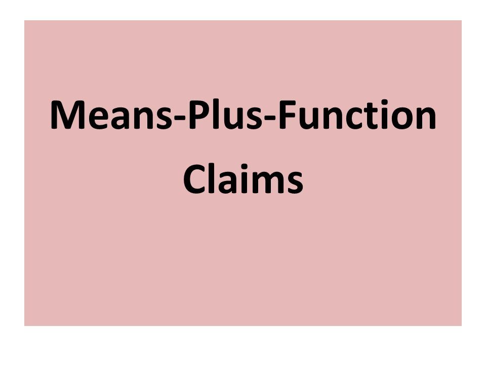 Means-Plus-Function Claims